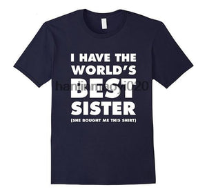 I Have The World's Best Sister (She Bought Me This Shirt) - Siblings - Men's Tee - Cozzoo