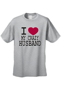"Unisex Funny Cute ""I Love My Crazy Husband""  Short - Cozzoo"