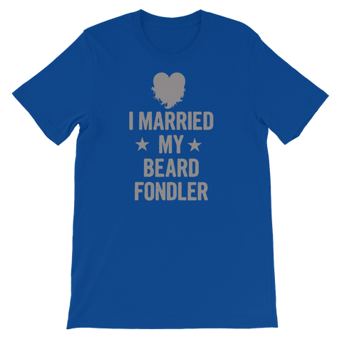 I Married My Beard Fondler - Short-Sleeve Unisex T-Shirt - Cozzoo