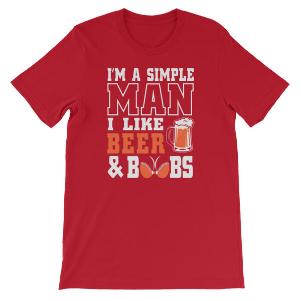 I'm A Simple Man I Like Beer And Boobs - Short-Sleeve Unisex T-Shirt - Cozzoo