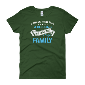 I Asked God For A Blessing He Sent Me My Family - Women's short sleeve t-shirt - Cozzoo