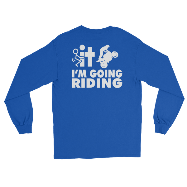 F-It I'm Going Riding - Sports Bike - Long Sleeve T-Shirt - Cozzoo