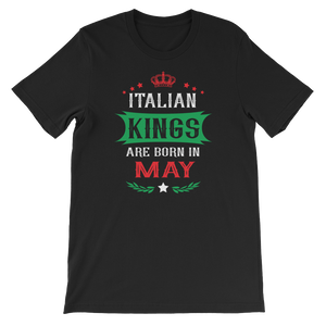 Italian Kings Are Born In May - Short-Sleeve Unisex T-Shirt - Cozzoo