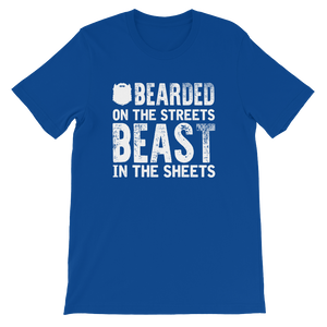 Bearded On the Streets Beast In The Sheets - Short-Sleeve Unisex T-Shirt - Cozzoo