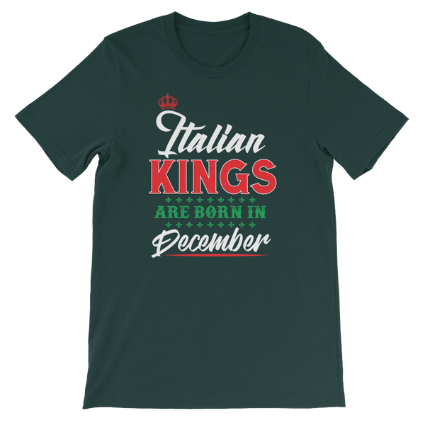 Italian Kings Are Born In December - Short-Sleeve Unisex T-Shirt - Cozzoo