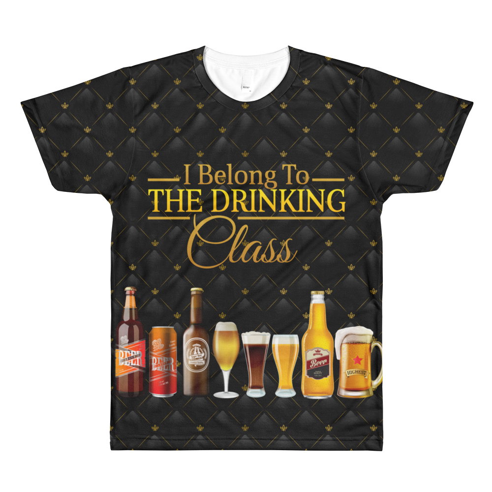 I Belong To The Drinking Class - All-Over T-Shirt - Cozzoo