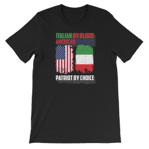 Italian By Blood American By Birth Patriot By Choice - Short-Sleeve Unisex T-Shirt - Cozzoo