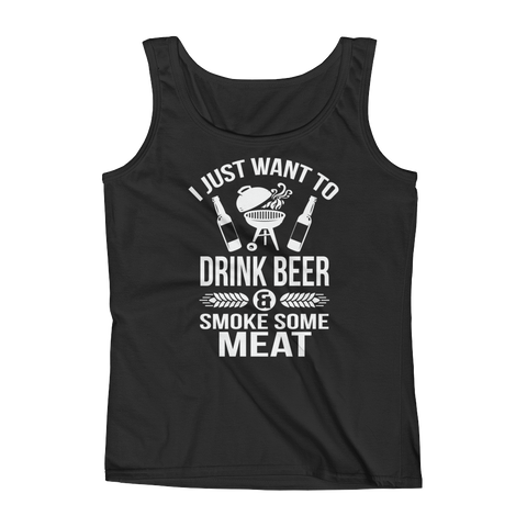 I Just Want To Drink Beer And Smoke Some Meat - Ladies' Tank - Cozzoo