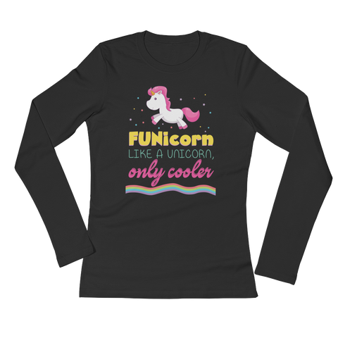 FUNicorn Like A Unicorn, Only Cooler - Ladies' Long Sleeve T-Shirt - Cozzoo