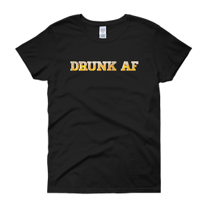 Drunk AF - Women's short sleeve t-shirt - Cozzoo