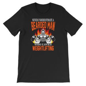 Never Underestimate A Bearded Man Who Loves Weightlifting - Short-Sleeve Unisex T-Shirt - Cozzoo