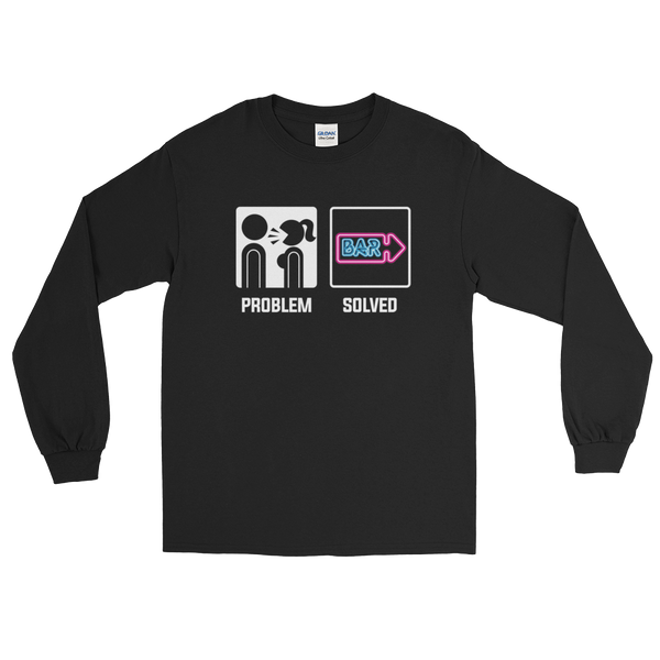 Wife Girlfriend Screaming - Problem Solved - Bar - Long Sleeve T-Shirt - Cozzoo