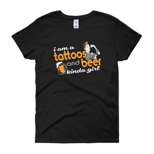 I Am A Tattoos And Beer Kinda Girl - Women's short sleeve t-shirt - Cozzoo