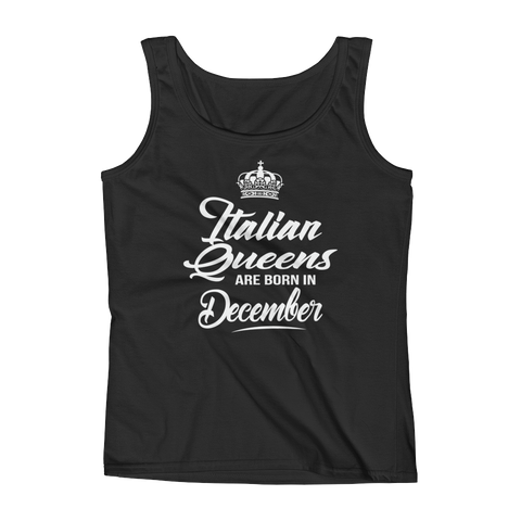 Italian Queens Are Born In December - Ladies' Tank - Cozzoo