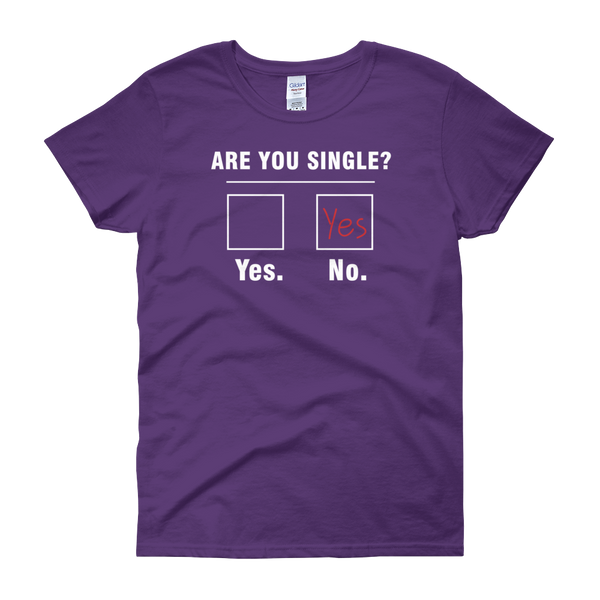 Are You Single? - Women's short sleeve t-shirt - Cozzoo