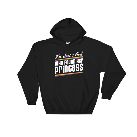 I'm Just A Girl That Found Her Princess - Hoodie Sweatshirt Sweater - Cozzoo