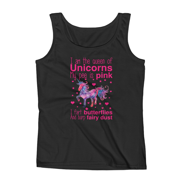 I Am The Queen Of Unicorns My Pee Is Pink I Fart Butterflies And Burp Fairy Dust - Ladies' Tank - Cozzoo