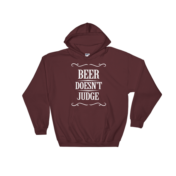 Beer Doesn't Judge - Hoodie Sweatshirt Sweater - Cozzoo