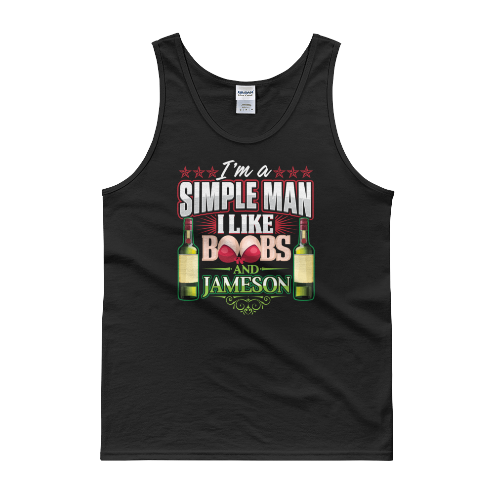 I'm A Simple Man I Like Boobs And Jameson - Tank top - Cozzoo