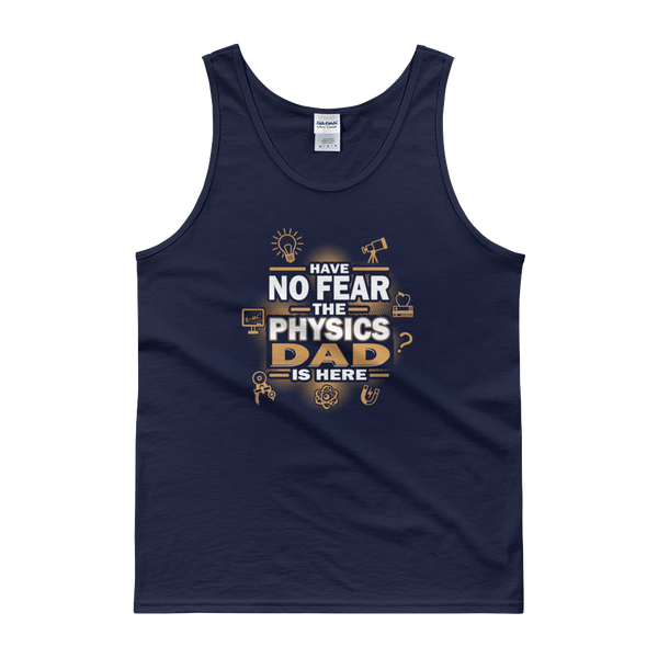 Have No Fear The Physics Dad Is Here - Tank top - Cozzoo