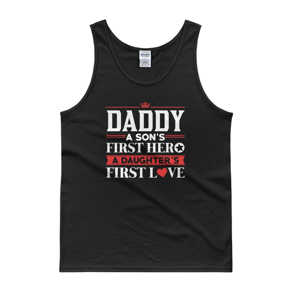 Daddy - A Son's First Hero A Daughter's First Love - Tank top - Cozzoo