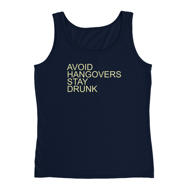 Avoid Hangovers Stay Drunk - Ladies' Tank - Cozzoo