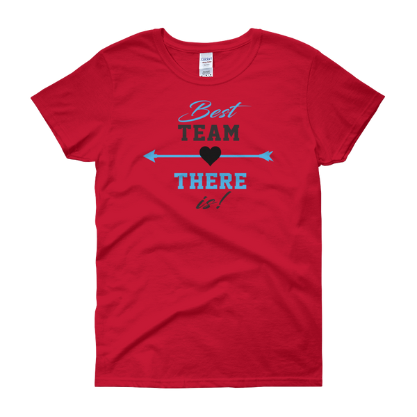 Best Team There Is! - Women's short sleeve t-shirt - Cozzoo
