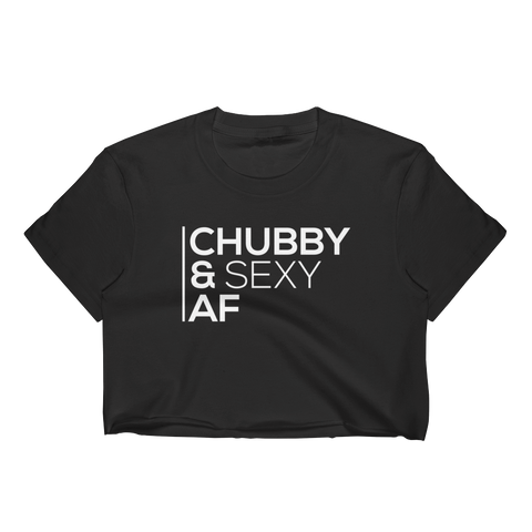 Chubby And Sexy AF - Women's Crop Top - Cozzoo