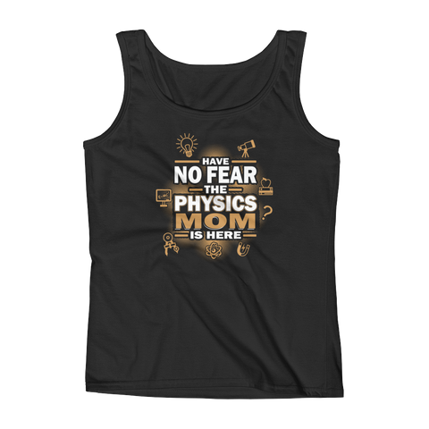 Have No Fear The Physics Mom Is Here - Ladies' Tank - Cozzoo