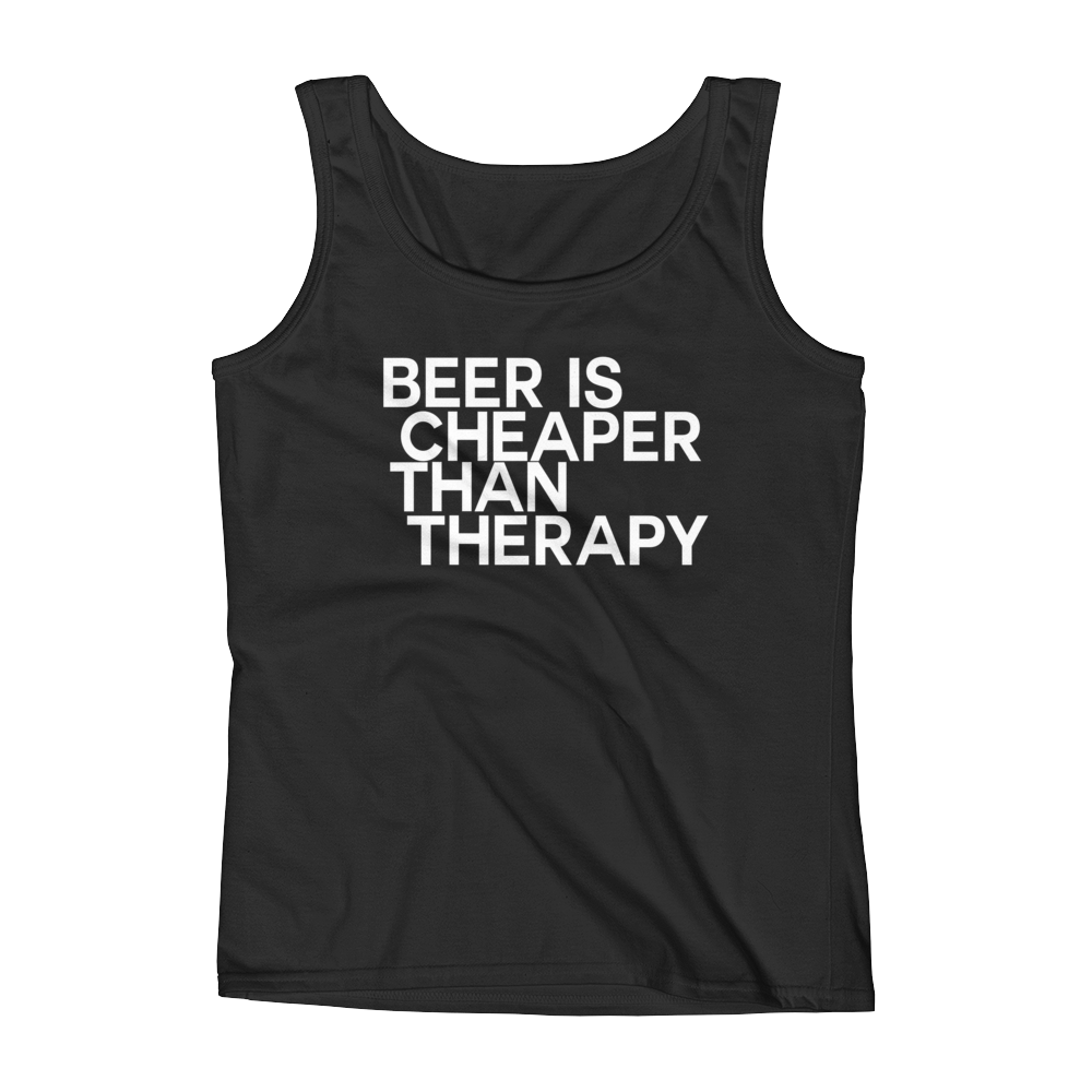 Beer Is Cheaper Than Therapy - Ladies' Tank - Cozzoo