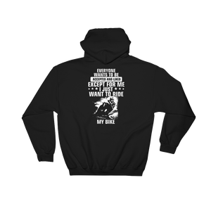 Everyone wants to be accepted and liked Except for me I just want to ride my bike - Hoodie Sweatshirt Sweater - Cozzoo