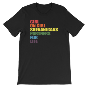 Girl On Girl Shenanigans Partners For Life - Short-Sleeve Unisex T-Shirt - Cozzoo