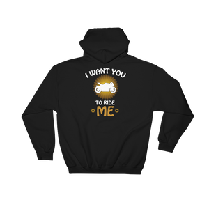 I Want You To Ride Me - Hoodie Sweatshirt Sweater - Cozzoo