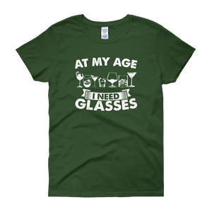 At My Age I Need Glasses - Women's short sleeve t-shirt - Cozzoo