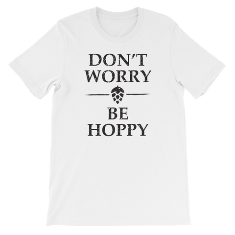Don't Worry Be Hoppy - Short-Sleeve Unisex T-Shirt - Cozzoo