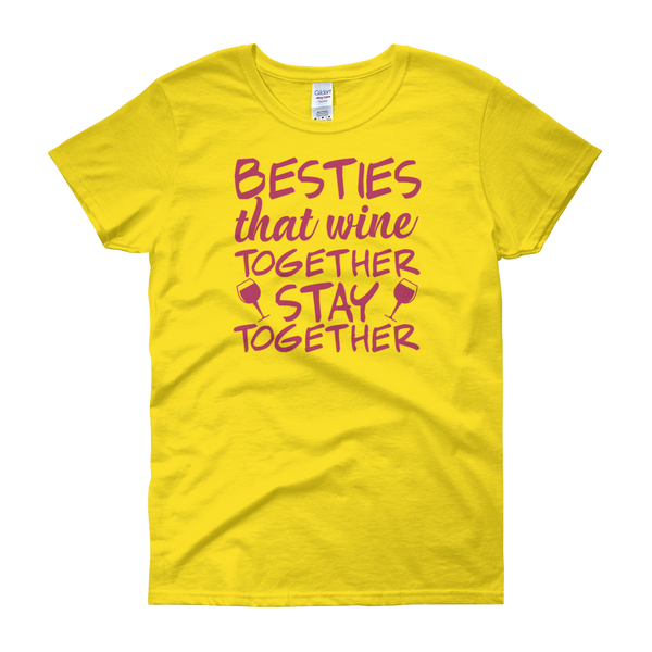 Besties That Wine Together Stay Together - Women's short sleeve t-shirt - Cozzoo