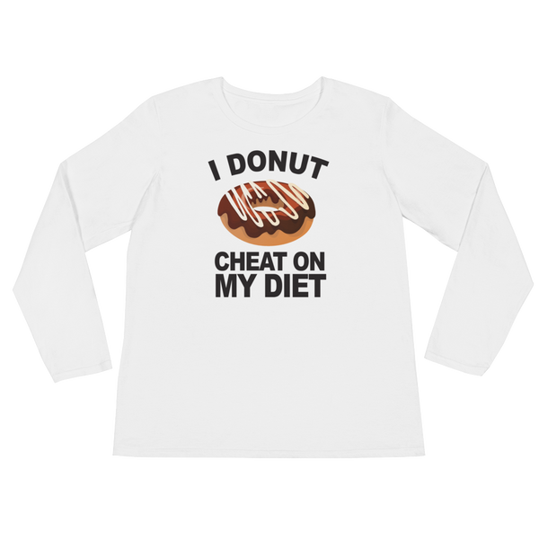 I Donut Cheat On My Diet - Ladies' Long Sleeve T-Shirt - Cozzoo