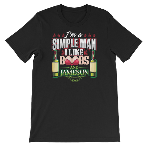 I'm A Simple Man I Like Boobs And Jameson - Short-Sleeve Unisex T-Shirt - Cozzoo