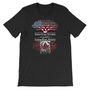 American Grown With Canadian Roots - Short-Sleeve Unisex T-Shirt - Cozzoo