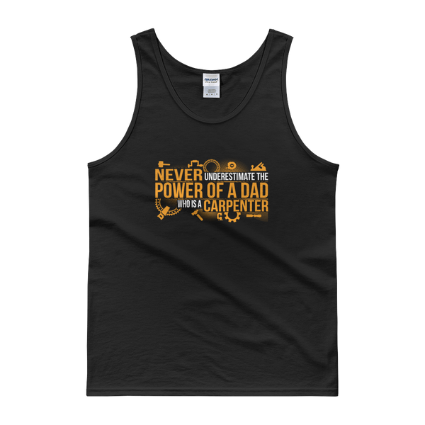 Never Underestimate The Power Of A Dad Who Is A Carpenter - Tank top - Cozzoo