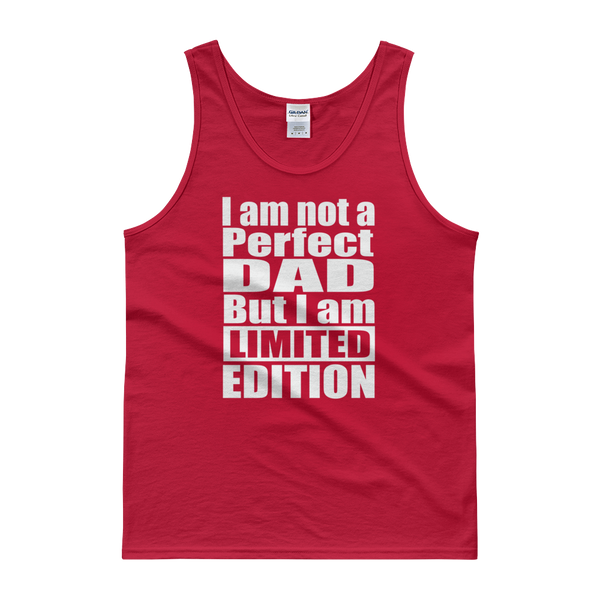 I Am Not A Perfect Dad But I Am Limited Edition - Tank top - Cozzoo