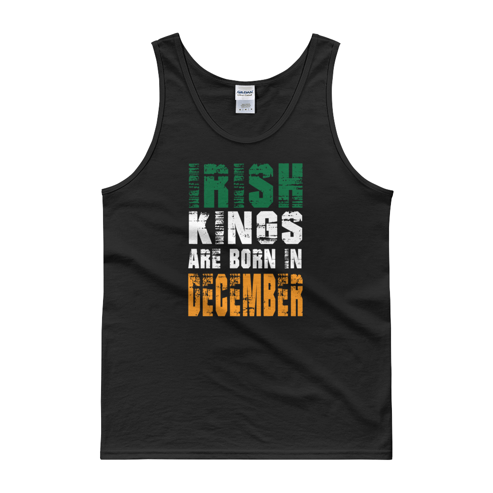 Irish Kings Are Born In December - Tank top - Cozzoo