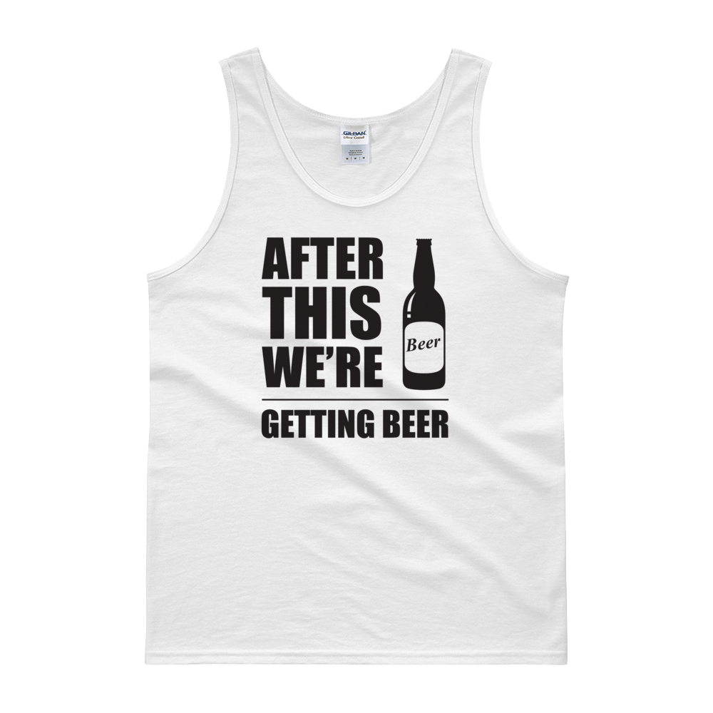 After This We're Getting Beer - Tank top - Cozzoo