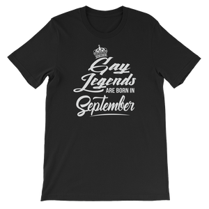 Gay Legends Are Born In September - Short-Sleeve Unisex T-Shirt - Cozzoo