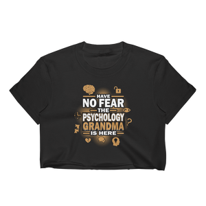Have No Fear The Psychology Grandma Is Here - Women's Crop Top - Cozzoo