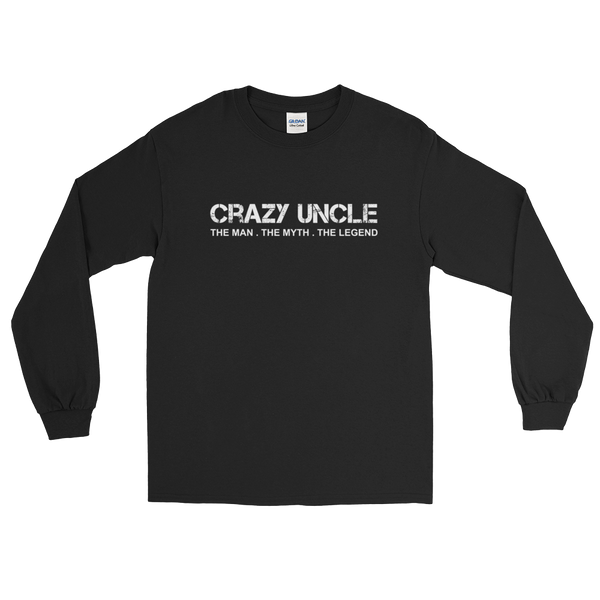 Crazy Uncle The Man. The Myth. The Legend - Long Sleeve T-Shirt - Cozzoo