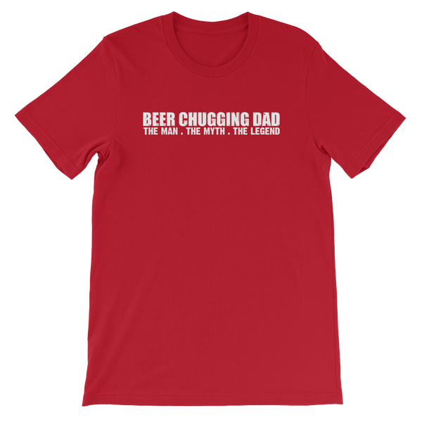 Beer Chugging Dad The Man. The Myth. The Legend - Short-Sleeve Unisex T-Shirt - Cozzoo