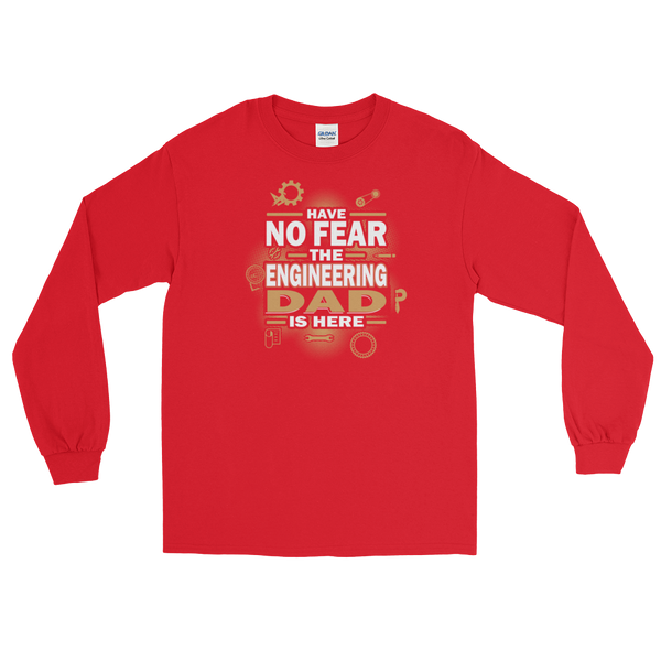 Have No Fear The Engineering Dad Is Here - Long Sleeve T-Shirt - Cozzoo