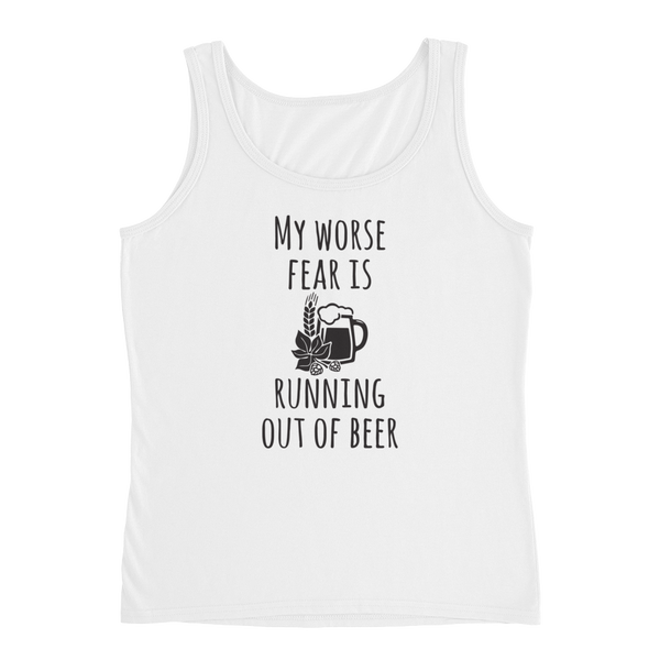 My Worse Fear Is Running Out Of Beer - Ladies' Tank - Cozzoo