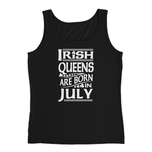 Irish Queens Are Born In July - Ladies' Tank - Cozzoo